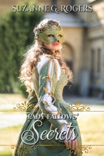 Cover of Lady Fallows' Secrets, featuring a lovely blonde with flowing hair. She's wearing a moss green and gold gown which looks like a Renaissance costume, and she's wearing a matching eye mask. She's pictured in front of an estate.